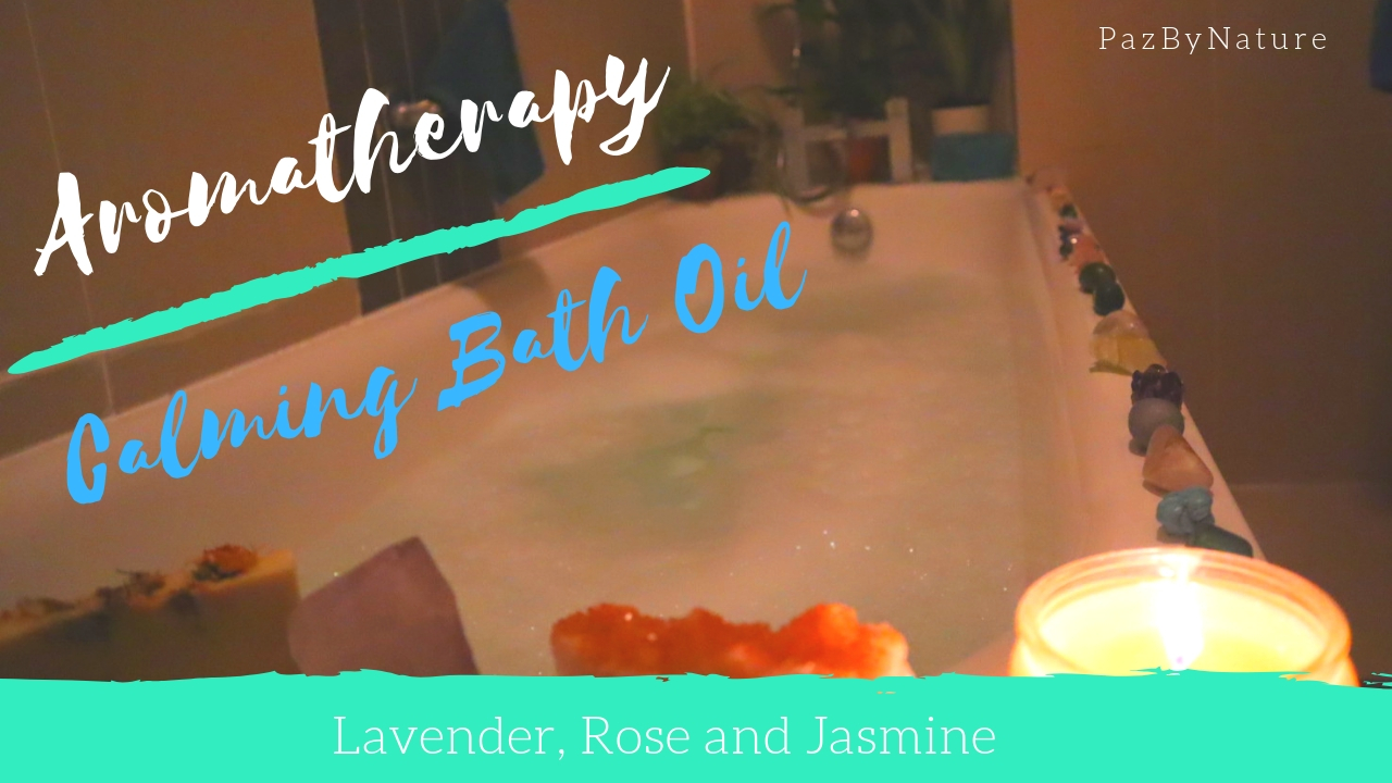 Aromatherapy Calming Bath Oil - DIY Recipe
